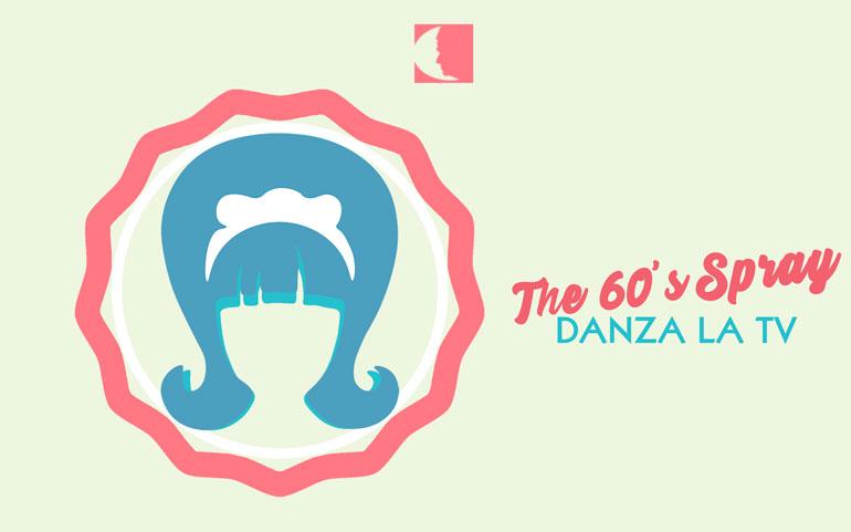 The 60's Spray – Danza La TV